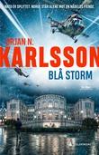 """""""Blå storm - thriller"""" av Ørjan N. Karlsson"""