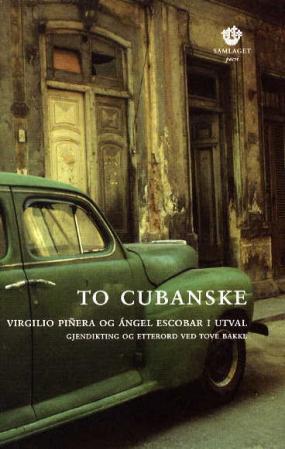 """To cubanske - Virgilio Piñera og Ángel Escobar i utval"" av Virgilio Piñera"