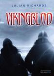 """""""Vikingblod"""" av Julian Richards"""
