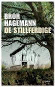 """""""De stillferdige - roman"""" av Bror Hagemann"""