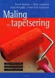 """""""Maling og tapetsering - materialer - redskaper - teknikker"""" av Trond Hansen"""