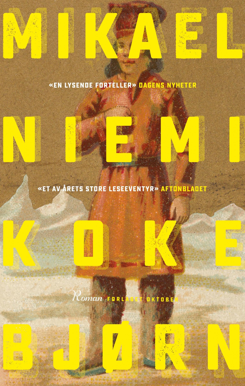 """Koke bjørn - roman"" av Mikael Niemi"