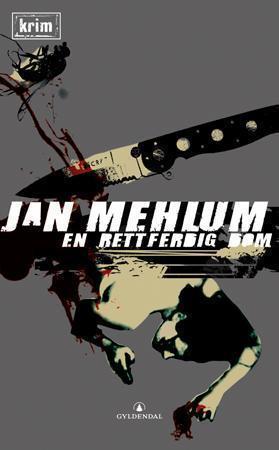 """""""En rettferdig dom - kriminalroman"""" av Jan Mehlum"""