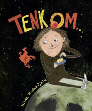 """""""Tenk om"""" av Hilde Hodnefjeld"""