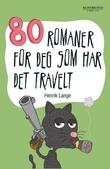 """""""80 romaner for deg som har det travelt"""" av Henrik Lange"""