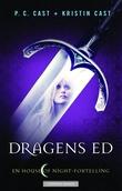"""""""Dragens ed - en House of Night-fortelling"""" av P.C. Cast"""