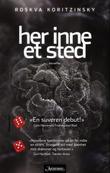 """""""Her inne et sted - noveller"""" av Roskva Koritzinsky"""