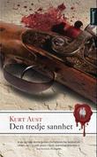 """""""Den tredje sannhet"""" av Kurt Aust"""