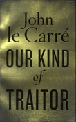 """Our kind of traitor"" av John Le Carré"
