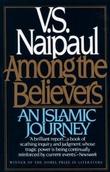 """""""Among the believers - an islamic journey"""" av V.S. Naipaul"""