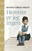 """""""Heretter er jeg ingen"""" av Hanne-Vibeke Holst"""