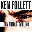 """""""Den tredje tvilling"""" av Ken Follett"""