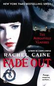"""""""Fade Out (Morganville Vampires (Mass Market))"""" av Rachel Caine"""