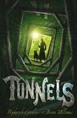 """Tunnels (Tunnels 1)"" av Roderick Gordon; Brian Williams"