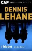 """""""I blodet"""" av Dennis Lehane"""