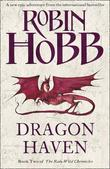 """Dragon haven - the rain wild chronicles 2"" av Robin Hobb"