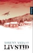 """Livstid roman"" av Torunn Ystaas"