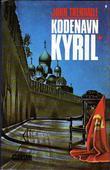 """""""Kodenavn Kyril"""" av John Trenhaile"""