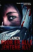 """""""Hvor er alle jentene nå?"""" av Leena Lehtolainen"""