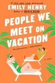 """People we meet on vacation"" av Emily Henry"