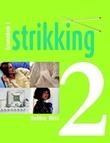 """""""Grunnbok i strikking - del 2"""" av Debbie Bliss"""