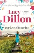 """""""Der lyset slipper inn"""" av Lucy Dillon"""