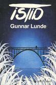 """""""Istid"""" av Gunnar Lunde"""