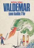 """""""Valdemar som hadde 7 liv en trafikkfortelling"""" av Hans Peterson"""