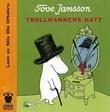 """""""Trollmannens hatt"""" av Tove Jansson"""