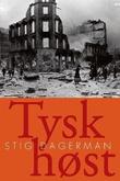 """""""Tysk høst"""" av Stig Dagerman"""