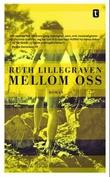 """""""Mellom oss - roman"""" av Ruth Lillegraven"""