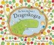 """""""Se hva jeg fant i Drageskogen"""" av Timothy Knapman"""