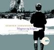 """""""Magnus og krigen"""" av Steffen Johanssen"""