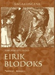 """""""Eirik Blodøks"""" av Torgrim Titlestad"""