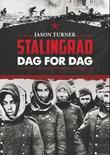 """""""Stalingrad dag for dag"""" av Jason Turner"""