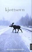 """""""Kjøttsøvn - roman"""" av Marianne Røise Kielland"""