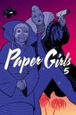"""""""Paper Girls Volume 5"""" av Brian K Vaughan"""