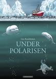"""""""Under polarisen"""" av Line Renslebråten"""