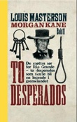 """To desperados"" av Louis Masterson"