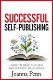 """""""Successful Self-Publishing - How to self-publish and market your book in ebook and print"""" av Joanna Penn"""