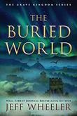 """""""The Buried World - The Grave Kingdom #2"""" av Jeff Wheeler"""