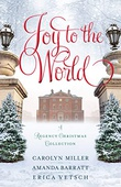 """Joy to the World - A Regency Christmas Collection"" av Carolyn Miller"