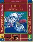 """""""Julie og fuglen"""" av Sidsel Mørck"""