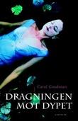"""Dragningen mot dypet"" av Carol Goodman"
