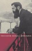 """""""Jødestaten forsøk på en moderne løsning av jødespørsmålet, 1896"""" av Theodor Herzl"""