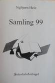 """""""Samling 99"""" av Sigbjørn Heie"""