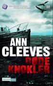 """""""Røde knokler"""" av Ann Cleeves"""