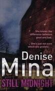 """""""Still midnight"""" av Denise Mina"""