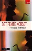 """""""Det femte korset"""" av Tor Ole Kværner"""