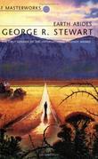 """""""Earth Abides (S.F. Masterworks)"""" av George.R. Stewart"""